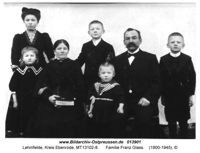 Lehmfelde, Familie Franz Glass