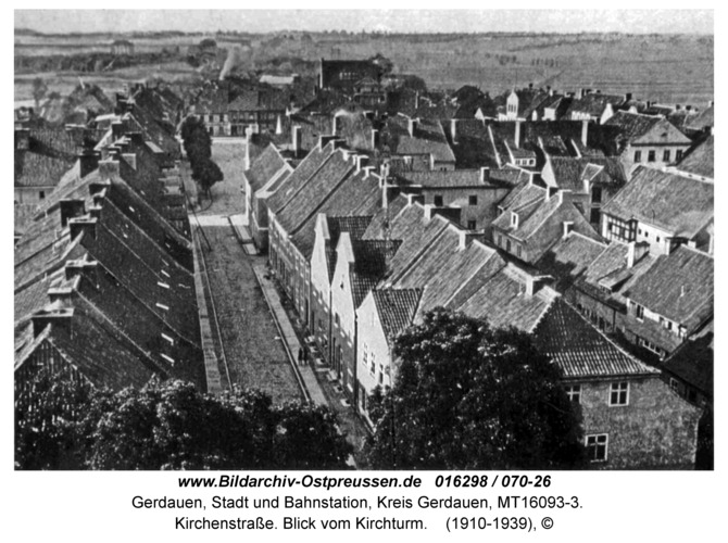 Gerdauen, Kirchenstraße. Blick vom Kirchturm
