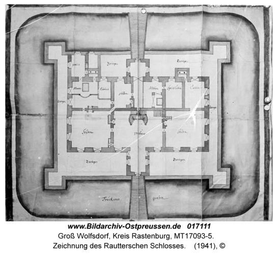 Groß Wolfsdorf, Zeichnung des Rautterschen Schlosses