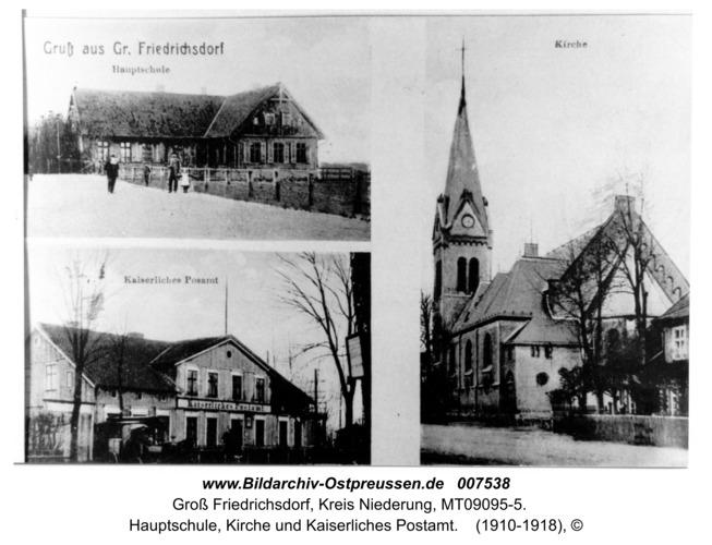 Groß Friedrichsdorf, Hauptschule, Kirche und Kaiserliches Postamt