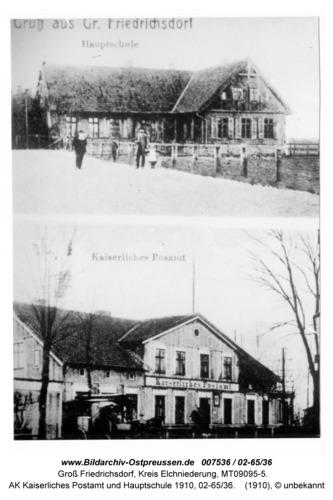 Groß Friedrichsdorf, AK Kaiserliches Postamt und Hauptschule 1910, 02-65/36
