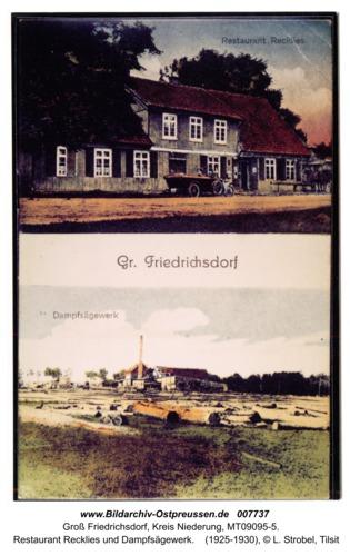Groß Friedrichsdorf,  Restaurant Recklies und Dampfsägewerk