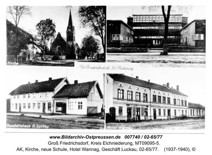 Groß Friedrichdorf, AK, Kirche, neue Schule, Hotel Wannag, Geschäft Luckau, 02-65/77