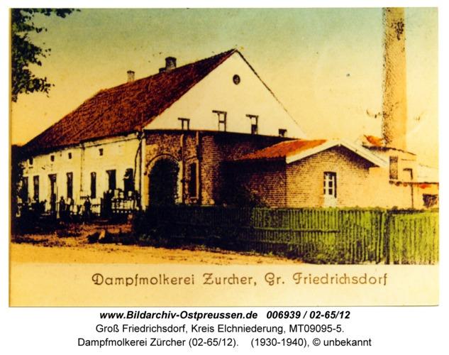 Groß Friedrichsdorf, Dampfmolkerei Zürcher (02-65/12)