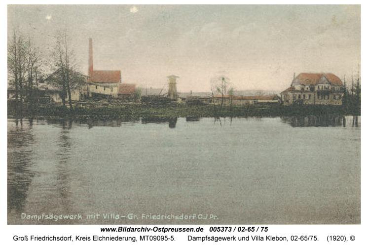 Gross Friedrichsdorf, Dampfsägewerk und Villa Klebon, 02-65/75