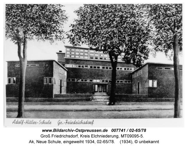 Groß Friedrichsdorf, Ak, Neue Schule, eingeweiht 1934, 02-65/78