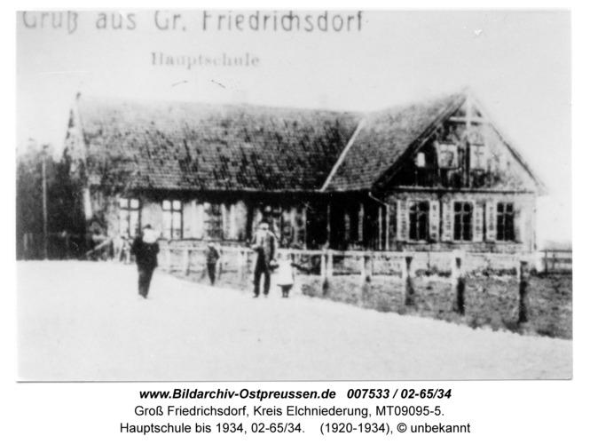 Groß Friedrichsdorf, Hauptschule bis 1934, 02-65/34