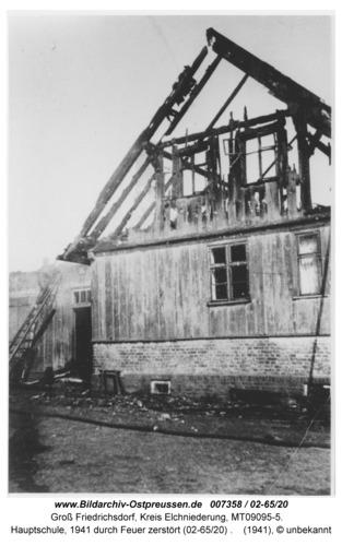 Groß Friedrichsdorf, Hauptschule, 1941 durch Feuer zerstört (02-65/20)