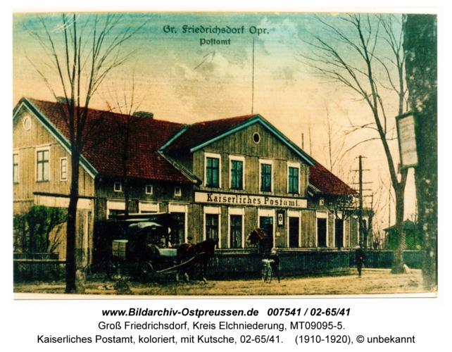 Groß Friedrichsdorf, Kaiserliches Postamt, koloriert, mit Kutsche, 02-65/41