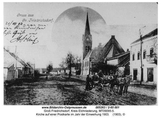 Groß Friedrichsdorf, Kirche auf einer Postkarte im Jahr der Einweihung 1903