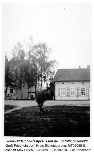 Groß Friedrichsdorf, Geschäft Max Ulrich, 02-65/28