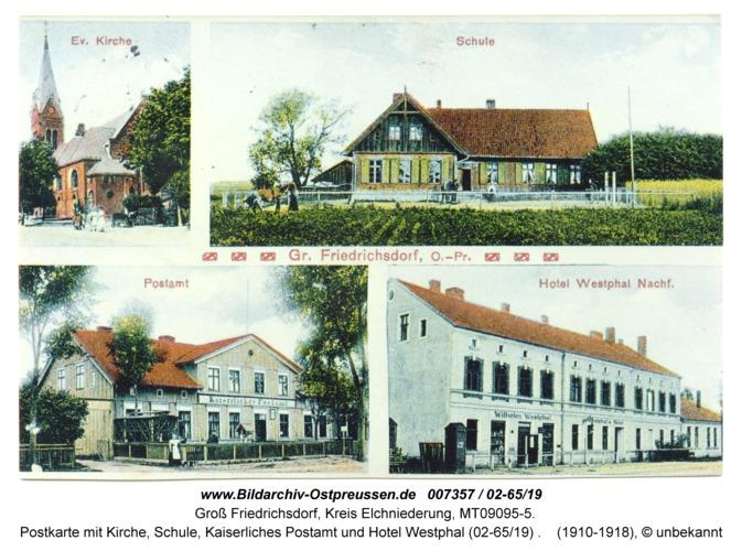 Groß Friedrichsdorf, Postkarte mit Kirche, Schule, Kaiserliches Postamt und Hotel Westphal (02-65/19)