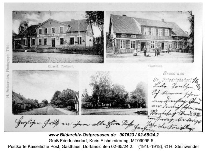 Groß Friedrichsdorf, Postkarte Kaiserliche Post, Gasthaus, Dorfansichten 02-65/24.2
