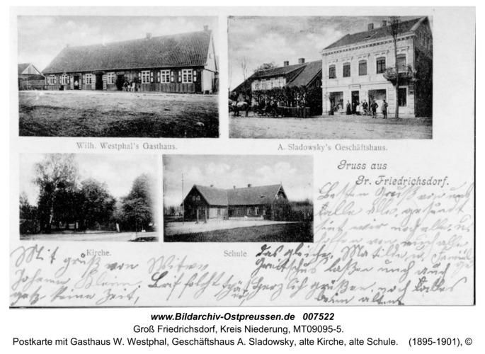 Groß Friedrichsdorf, Postkarte mit Gasthaus W. Westphal, Geschäftshaus A. Sladowsky, alte Kirche, alte Schule