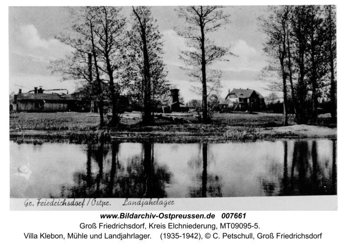 Groß Friedrichsdorf, Villa Klebon, Mühle und Landjahrlager