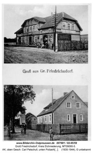 Groß Friedrichsdorf, AK, oben Gesch. Carl Petschull, unten Polizeihaus, 02-65/59