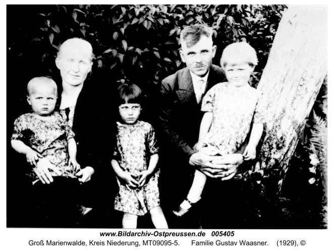Groß Marienwalde, Familie Gustav Waasner