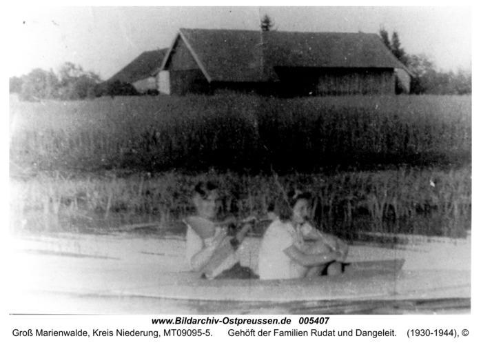 Groß Marienwalde, Gehöft der Familien Rudat und Dangeleit