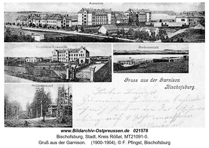 Bischofsburg, Gruß aus der Garnison