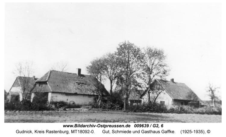 Gudnick, Gut, Schmiede und Gasthaus Gaffke