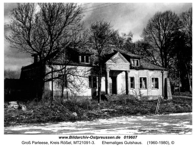 Groß Parleese, ehemaliges Gutshaus