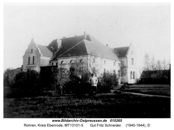 Rohren (fr. Groß Wannaguppchen), Gut Fritz Schneider