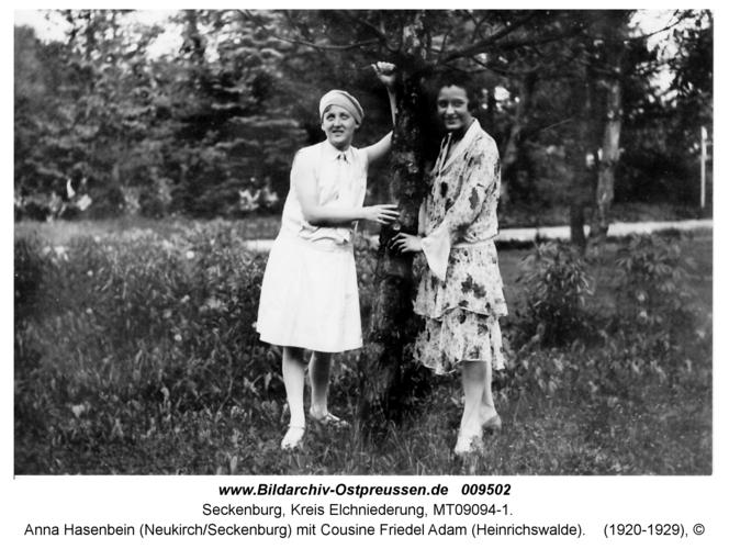 Anna Hasenbein (Neukirch/Seckenburg) mit Cousine Friedel Adam (Heinrichswalde)