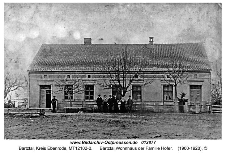 Bartztal, Wohnhaus der Familie Hofer