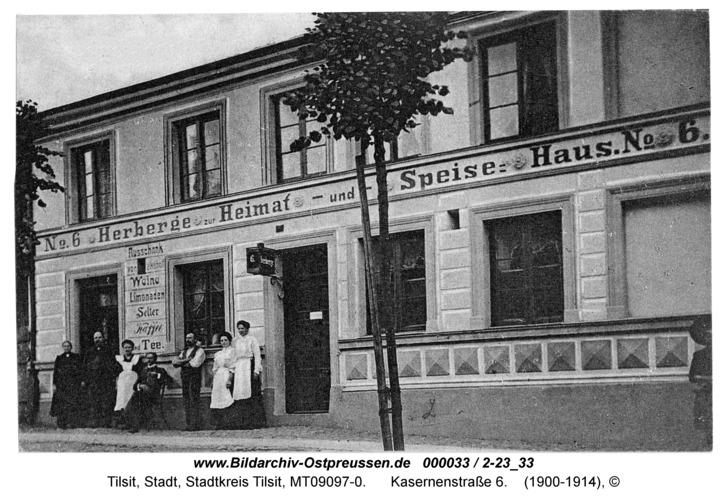 Tilsit, Kasernenstraße 6