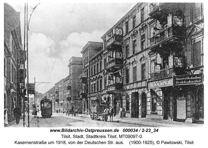 Tilsit, Kasernenstraße um 1918, von der Deutschen Str. aus