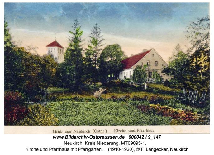 Neukirch, Kirche und Pfarrhaus mit Pfarrgarten
