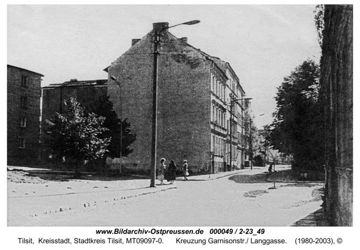Tilsit, Kreuzung Garnisonstr./ Langgasse