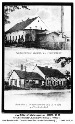 Groß Friedrichsdorf Dampfmolkerei Zürcher und Schmiede und Maschinenhandlung Buske