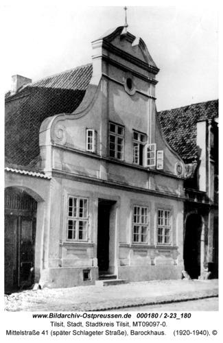 Tilsit, Mittelstraße 41 (später Schlageter Straße), Barockhaus