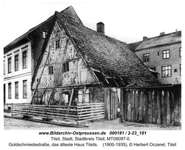 Tilsit, Goldschmiedestraße, das älteste Haus Tilsits