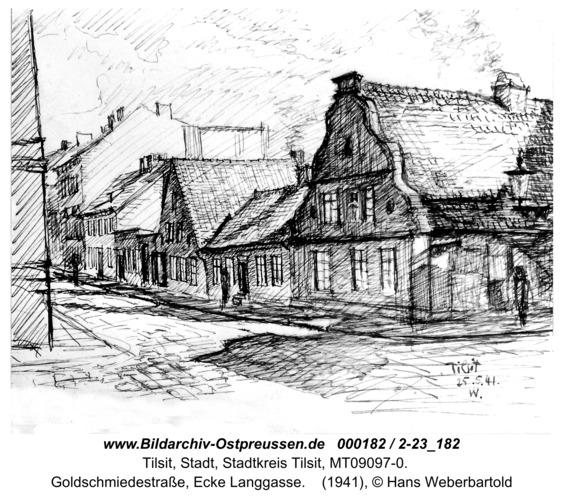 Tilsit, Goldschmiedestraße, Ecke Langgasse (Zeichnung)