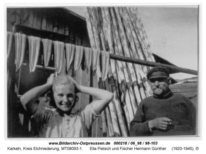 Karkeln, Ella Pietsch und Fischer Hermann Günther