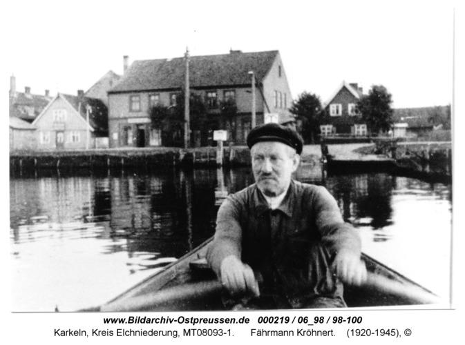 Karkeln, Fährmann Kröhnert