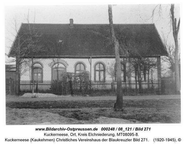 Kuckerneese (Kaukehmen), Christliches Vereinshaus der Blaukreuzler Bild 271