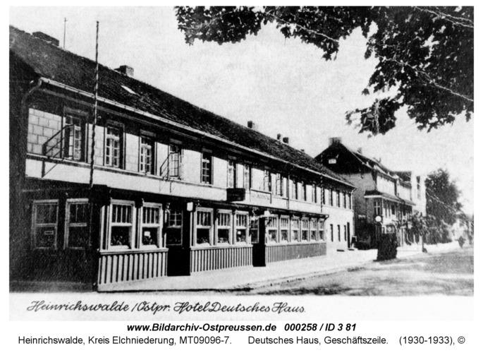 Heinrichswalde, Deutsches Haus, Geschäftszeile