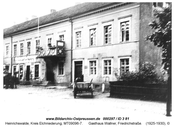Heinrichswalde, Gasthaus Wallner, Friedrichstraße