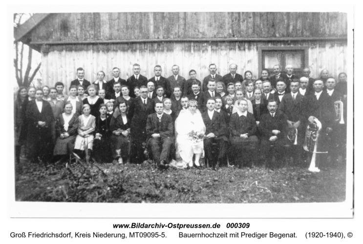 Groß Friedrichsdorf, Bauernhochzeit mit Prediger Begenat