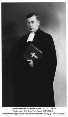 Breitenstein, Pfarrer Moderegger, letzter Pfarrer in Breitenstein 1924-1945