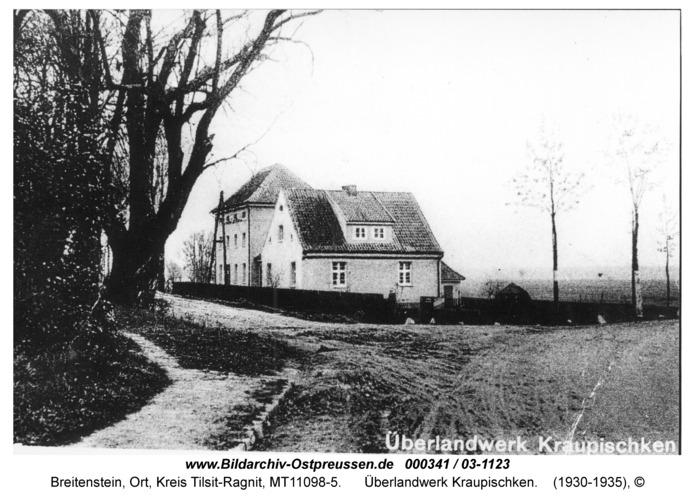 Breitenstein, Überlandwerk Kraupischken