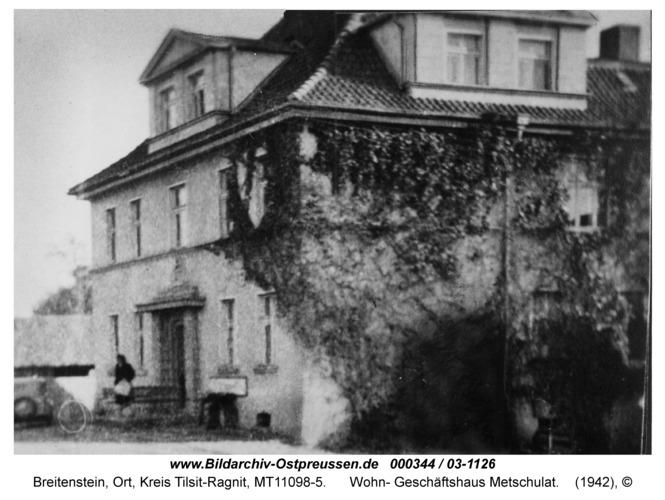 Breitenstein, Wohn- Geschäftshaus Metschulat