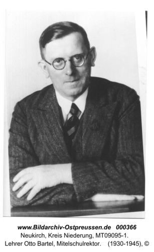 Neukirch, Lehrer Otto Bartel, Mitelschulrektor