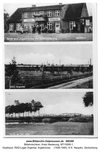 Argemünde, Gasthaus, RAD-Lager Argental, Argebrücke