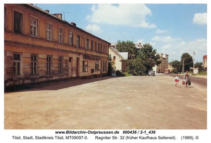 Tilsit, Ragniter Str. 32 (früher Kaufhaus Selleneit)