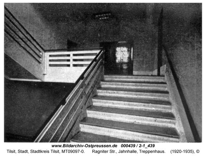 Tilsit, Ragniter Str., Jahnhalle, Treppenhaus