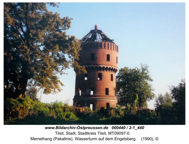 Tilsit, Memelhang (Pakallnis), Wasserturm auf dem Engelsberg